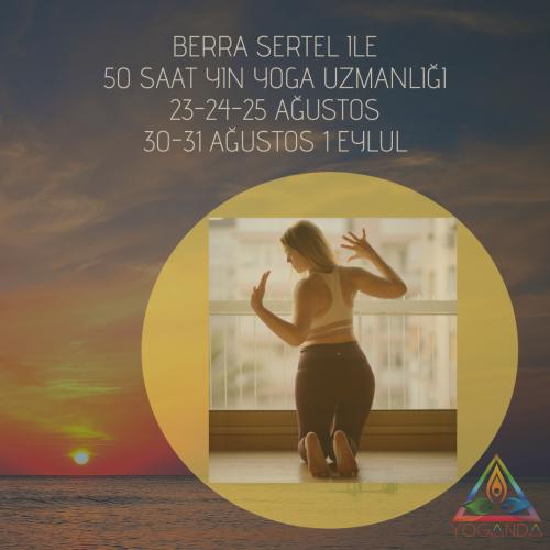 Berra Sertel ile 50 Saat Yin Yoga Uzmanlığı
