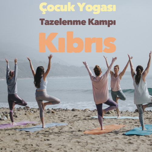 Çocuk Yogası Tazelenme Kampı