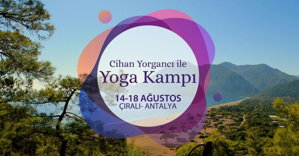 Cihan Yorgancı ile Yoga Kampı Cihan Yorgancı