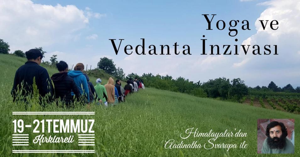 Aadinatha Svarup ile Yoga ve Vedanta İnzivası