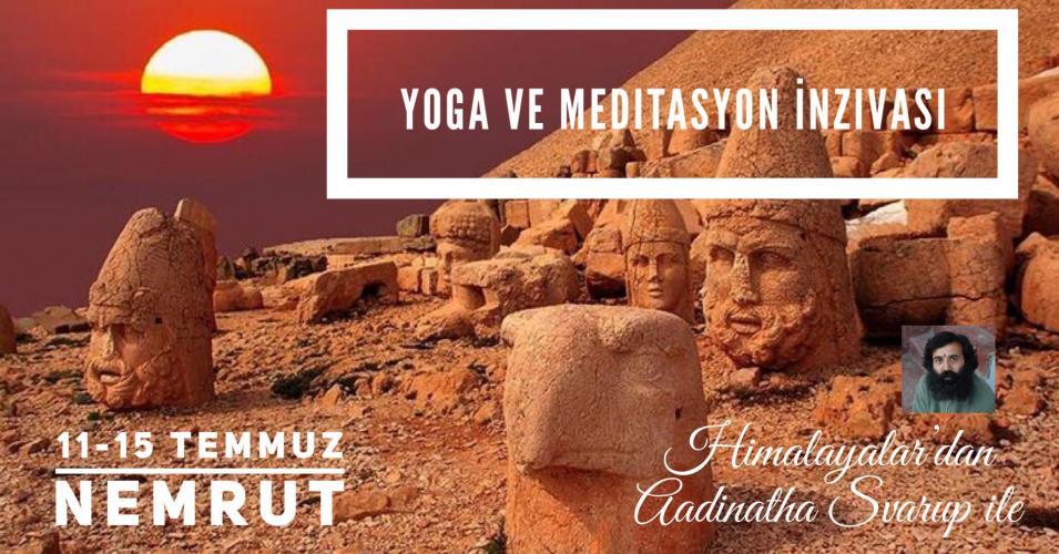 Nemrut'ta Yoga ve Meditasyon İnzivası // Aadinatha Svarup ile