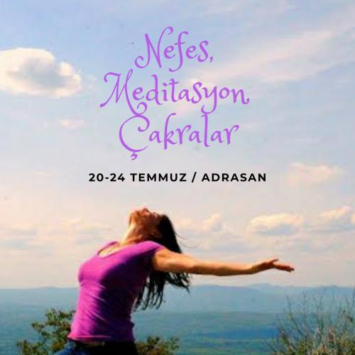 Adrasan'da Nefes,Meditasyon,Çakralar