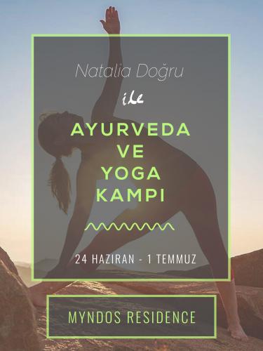 Natalia Doğru ile Ayurveda ve Yoga Kampı - Bodrum Myndos Residence