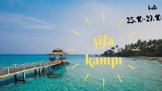 Bali Şifa Kampı İlknur Çamlık