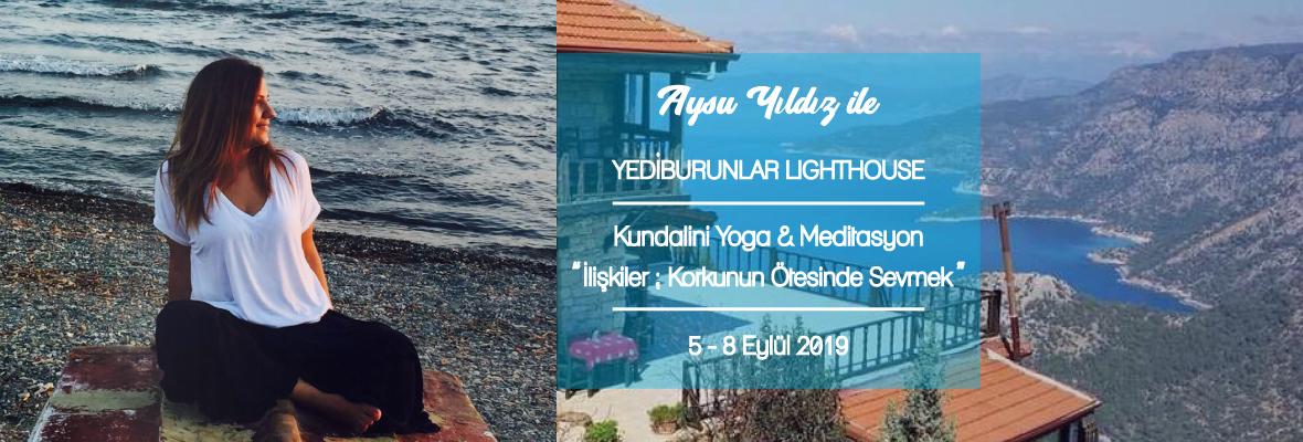 """Aysu Yıldız ile Kundalini Yoga Kampı - """"İlişkiler: Korkunun Ötesinde Sevmek/ Gerçek Yakınlık"""""""