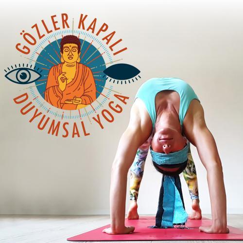 Gözler Kapalı Duyumsal Yoga
