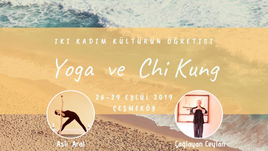 Yoga ve Chi Kung Kampı
