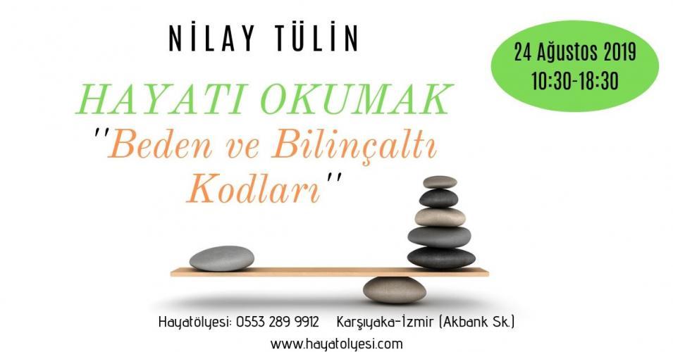 Hayatı Okumak - Beden ve Bilinçaltı Kodları Nilay Tülin Muhtaroğlu