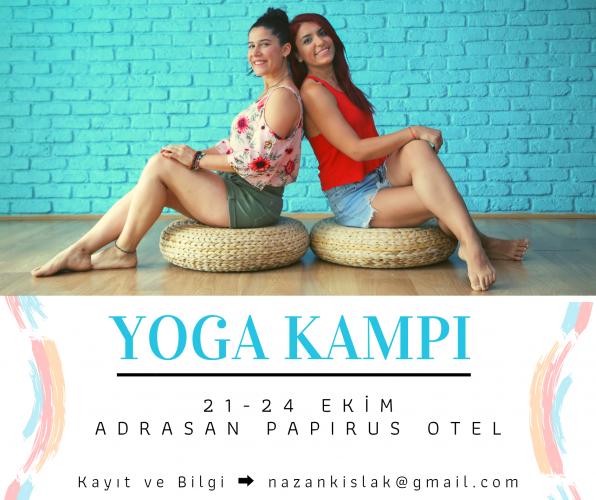 Sevinç Ayyıldız ve Nazan Kışlak ile Yaz Sonu Yoga Kampı 21 - 24 Ekim