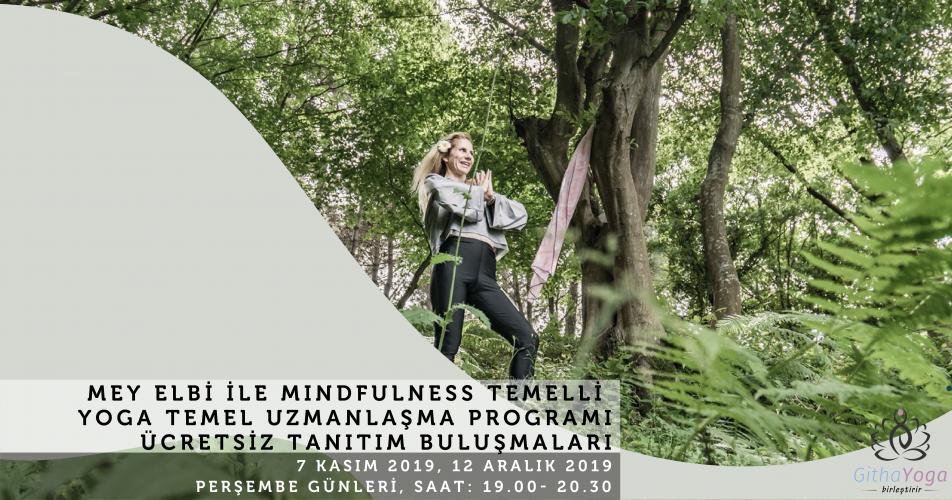 Mey Elbi ile Mindfulness & Vinyasa Temelli Yoga Uzmanlaşma Programı Tanıtım Buluşmaları