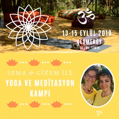 Sema ve Gizem ile Yoga ve Meditasyon Kampı