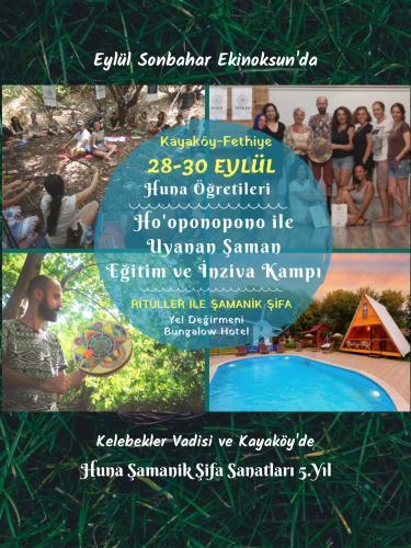 Huna Öğretileri Ho'oponopono ile Kentli Şaman Eğitim ve İnziva Kampı M