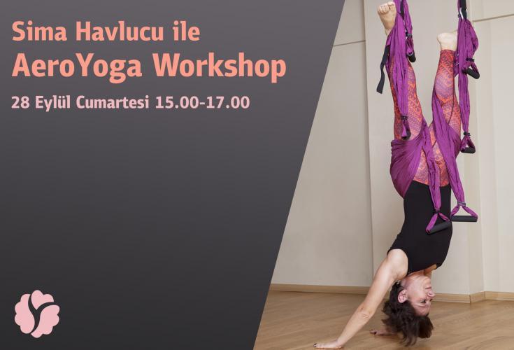 Sima Havlucu ile AeroYoga Workshop