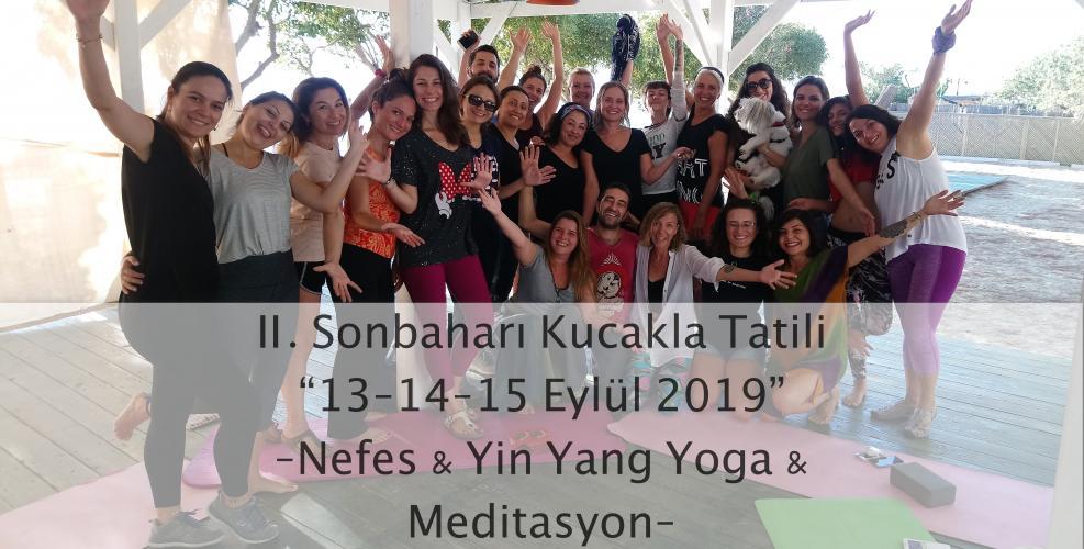 II. Sonbaharı Kucakla Tatili Nefes & Yin Yang Yoga & Meditasyon