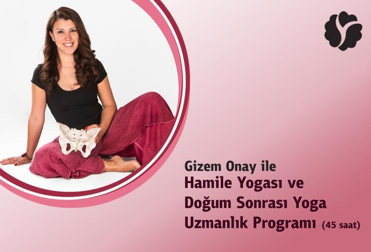 Gizem Onay ile Hamile Yogası ve Doğum Sonrası Yoga Uzmanlık Programı G