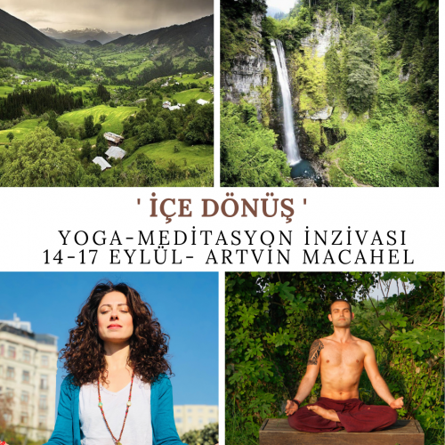 'İçe Dönüş' Yoga-Meditasyon İnzivası