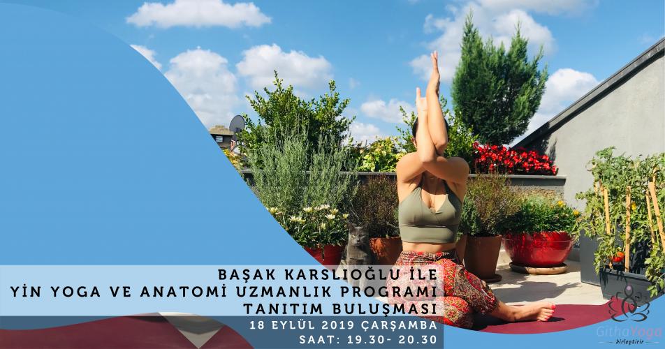 Başak Karslıoğlu ile Yin Yoga ve Anatomi Uzmanlık Programı Tanıtım Buluşması