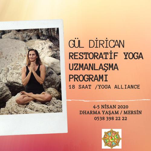 """Gül Dirican """"Restoratif Yoga Uzmanlaşma Programı"""""""