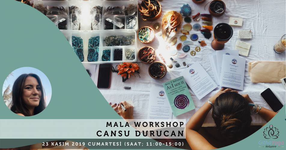 Cansu Durucan ile Mala Workshop