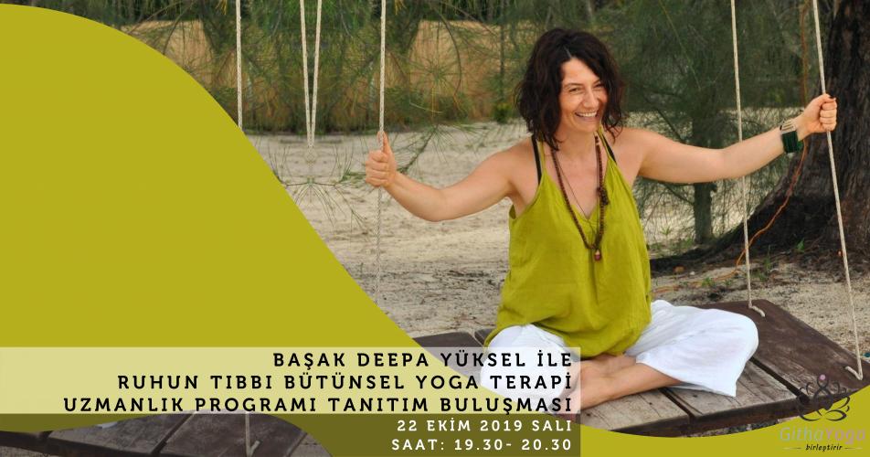 Başak Deepa Yüksel ile Ruhun Tıbbı Bütünsel Yoga Terapi Uzmanlık Progr
