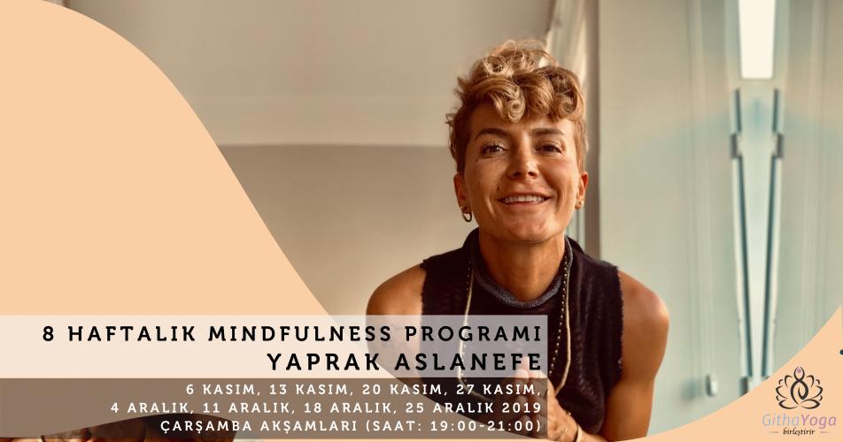 Yaprak Aslanefe ile 8 Haftalık Mindfulness Programı