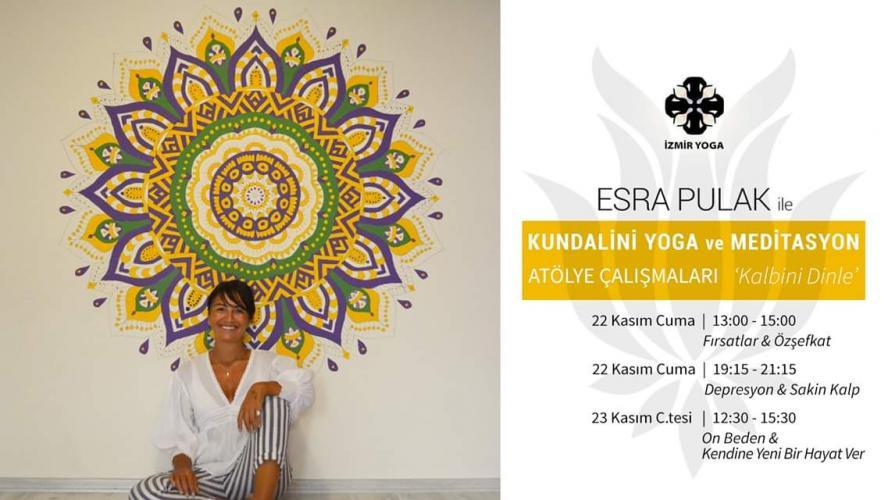 """""""Kalbini Dinle"""" Kundalini Yoga ve Meditasyon Atölye Çalışmaları"""