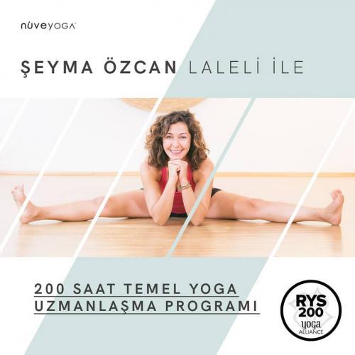 Şeyma Özcan Laleli ile 200 Saat Temel Yoga Uzmanlık Programı