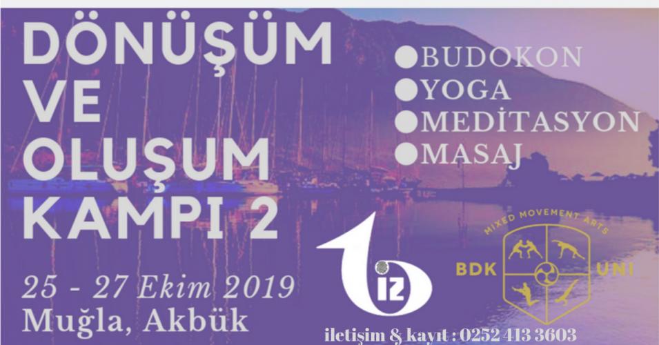 Yoga & Dönüşüm & Oluşum Kampı