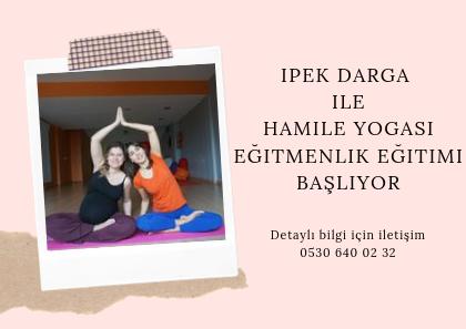 İpek Darga ile Hamile Yogası Eğitmenlik Eğitimi