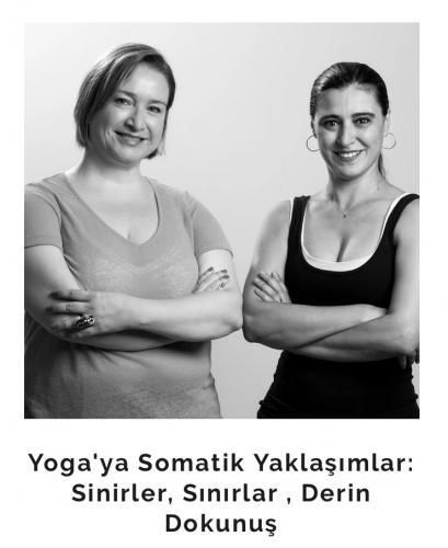 Devrim Akkaya ve Esin Yardım İle Yoga'ya Somatik Yaklaşımlar Devrim A
