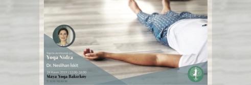 Dr.Neslihan İskit ile Yoga Nidra