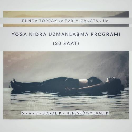 Funda Toprak ve Evrim Canatan ile Yoga Nidra Uzmanlaşma Programı Kampı