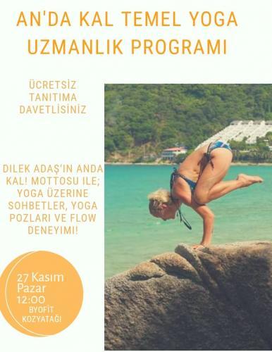 """Dilek Adaş önderliğinde 200 saatlik """"An""""da Kal Temel Yoga Eğitmenlik E"""
