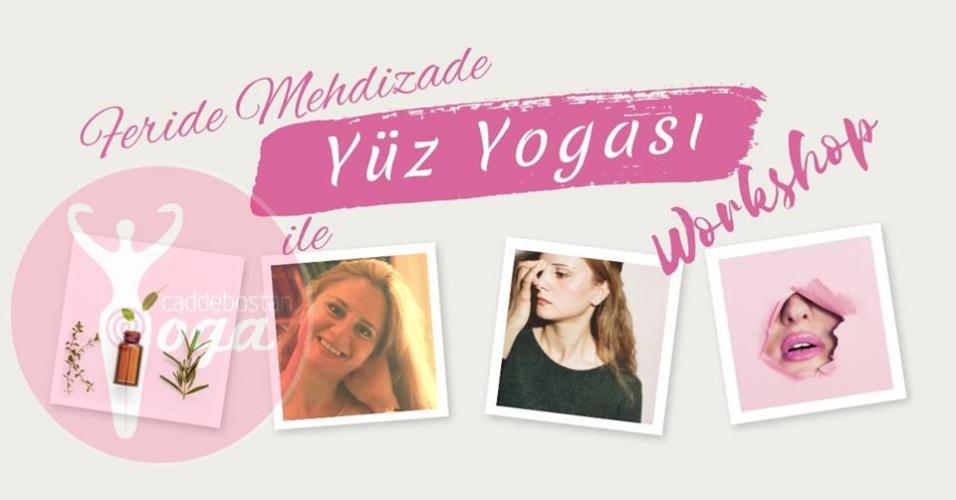 Feride Mehdizade ile Yüz Yogası Eğitim Programı