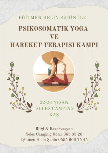 Psikosomatik Yoga Ve Hareket Terapisi Kampı
