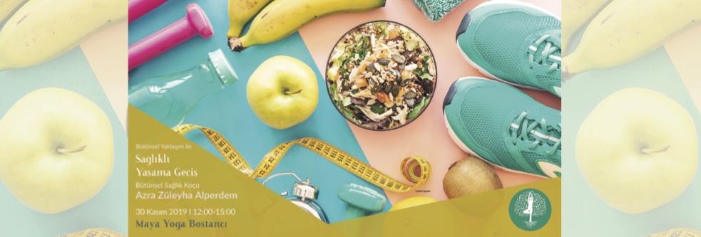 Bütünsel Beslenme Yaklaşım ile Sağlıklı Yaşama Geçiş Azra Züleyha Alpe