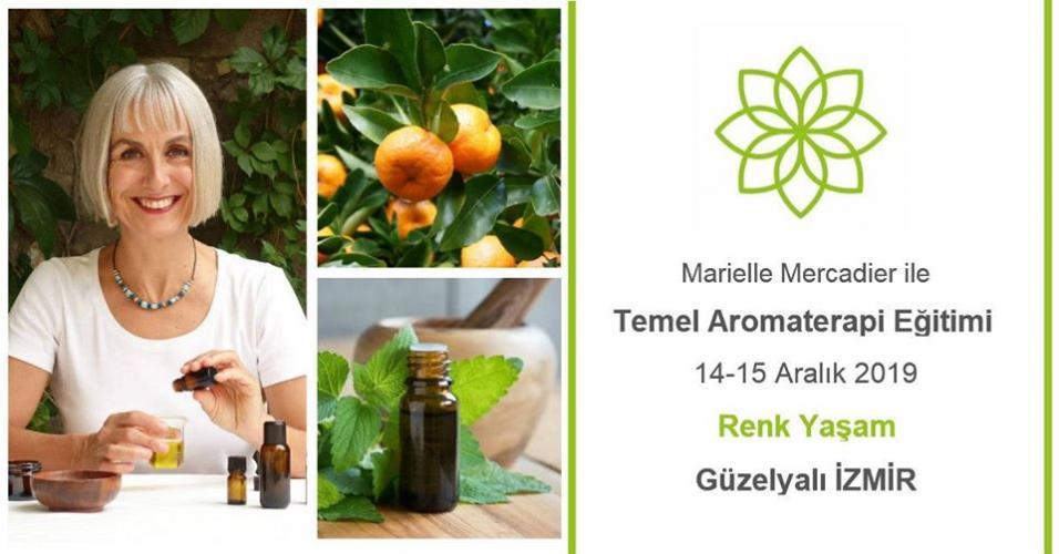 Marielle Mercadier ile Temel Aromaterapi Eğitimi Evren Erdem