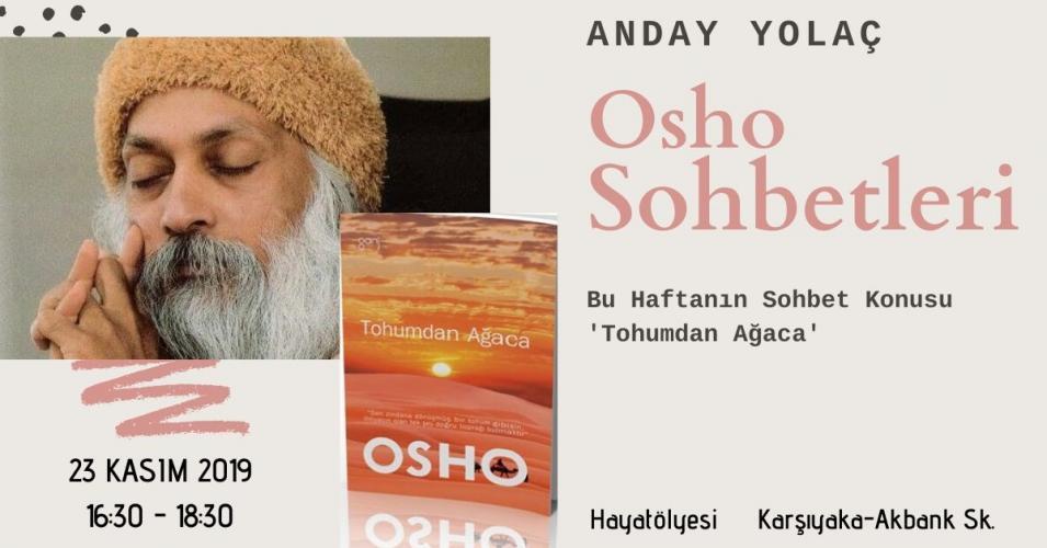 Osho Sohbetleri ' Tohumdan Ağaca '