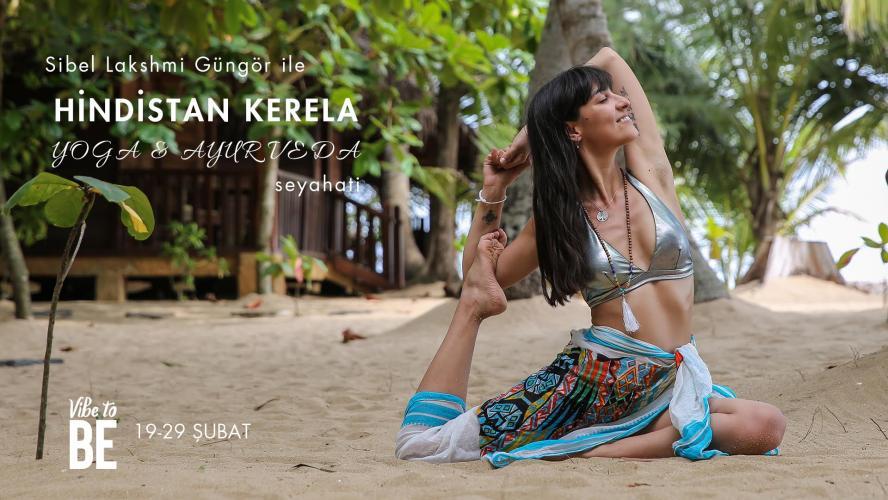 Hindistan Kerela Yoga ve Ayurveda Seyahati Sibel Güngör