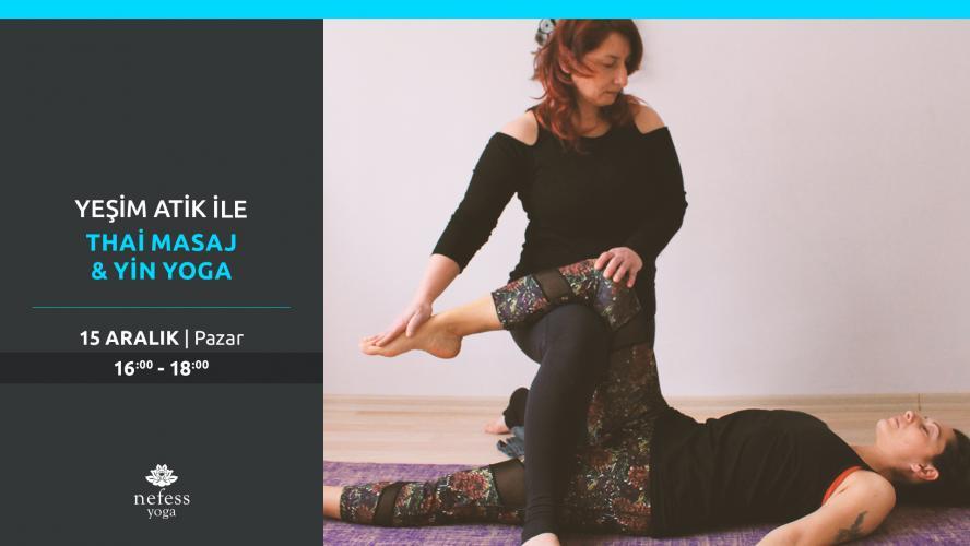 Yeşim Atik ile Tai Masaj & Yin Yoga