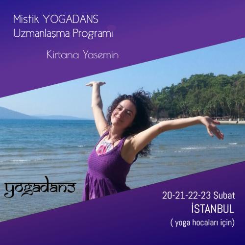Kirtana Yasemin ile Yoga Hocaları için Mistik YogaDans Uzmanlaşma Programı
