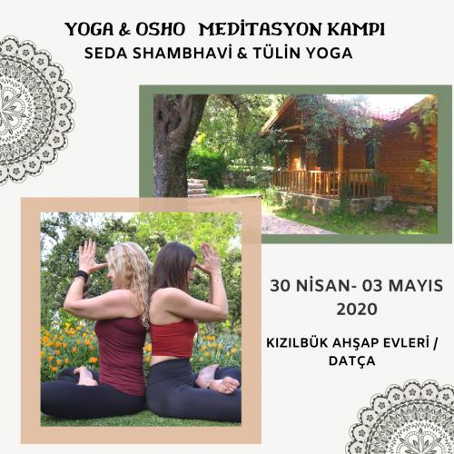 Yoga Ve Osho Aktif Meditasyon Kampı