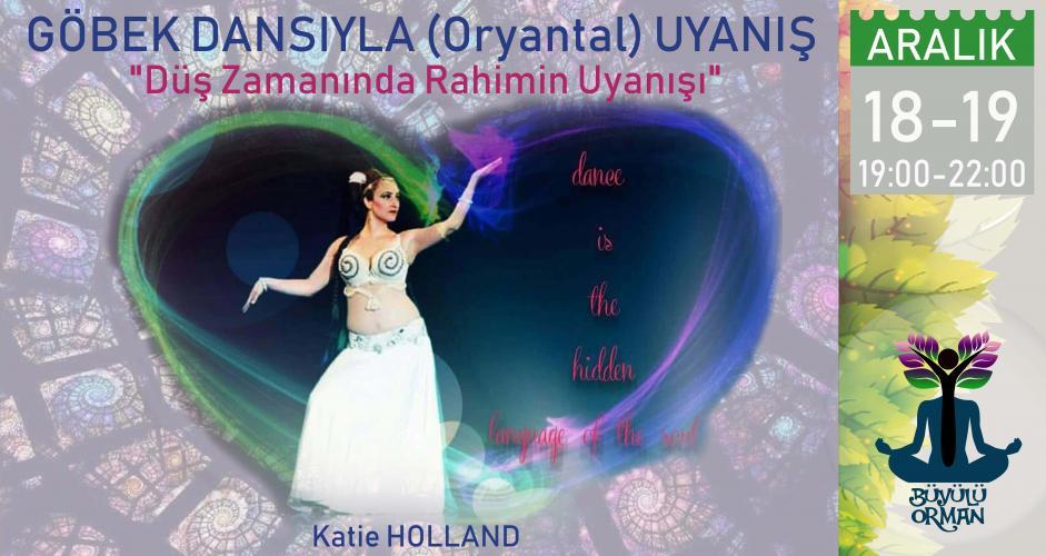 Göbek Dansıyla (Oryantal) Uyanış - Katie Holland
