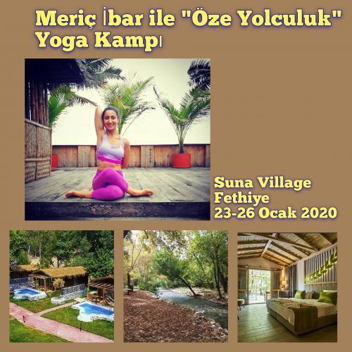 """Meriç İbar ile """"Öze Yolculuk"""" Yoga Kampı"""