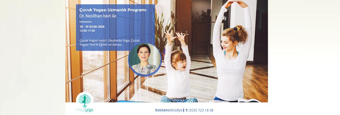 Dr.Neslihan İskit ile Çocuk Yogası Uzmanlık Programı Dr.Neslihan İskit