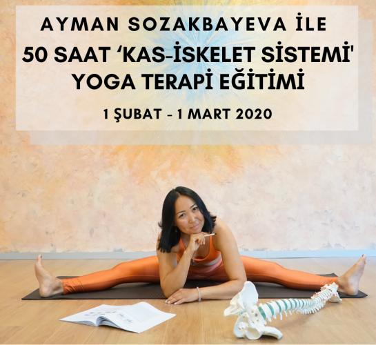 Aymana S.K ile 50 saatlik 'Kas-İskelet Sistemi' Yoga Terapi Eğitimi