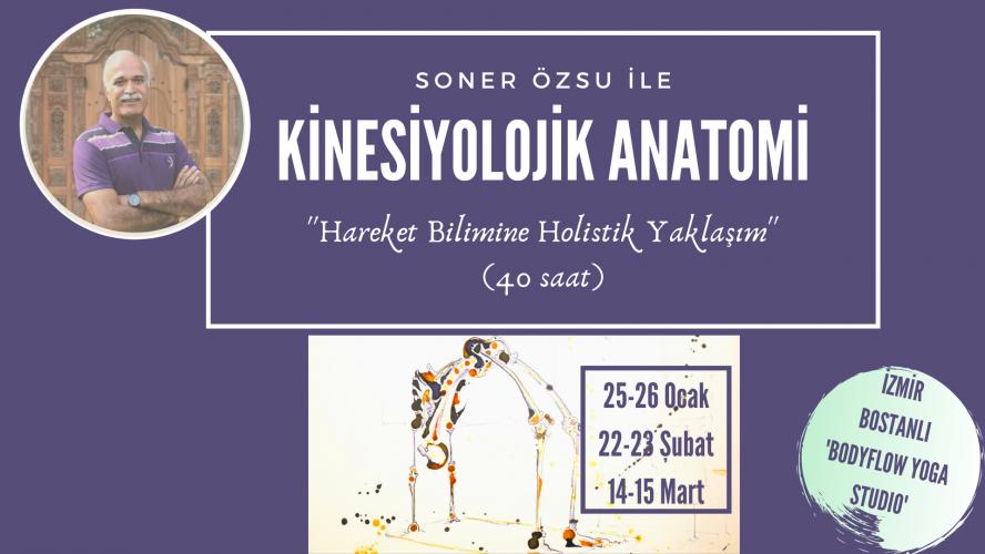 Dr. M. Soner Özsu ile Kinesiyolojik Anatomi Eğitimi (40 Saat)