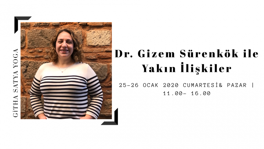 Dr. Gizem Sürenkök ile Yakın İlişkiler