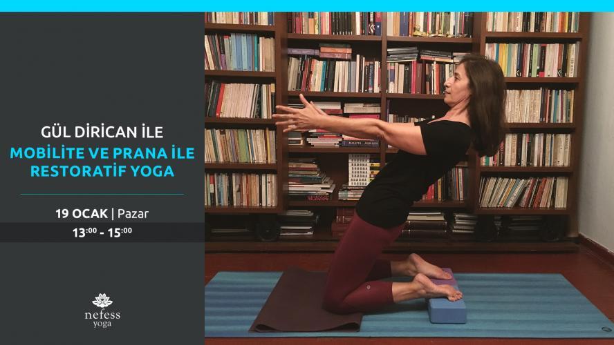 Gül Dirican ile Mobilite ve Prana ile Restoratif Yoga