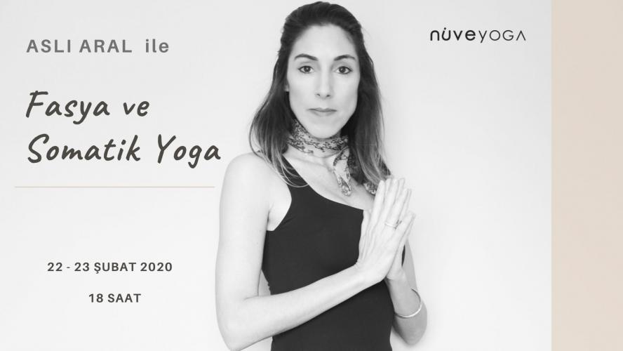 Aslı Aral ile Fasya ve Somatik Yoga 'nın Temelleri Aslı Aral